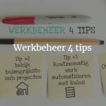 Werkbeheer 4 Tips