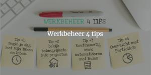 Lees meer over het artikel Werkbeheer 4 Tips